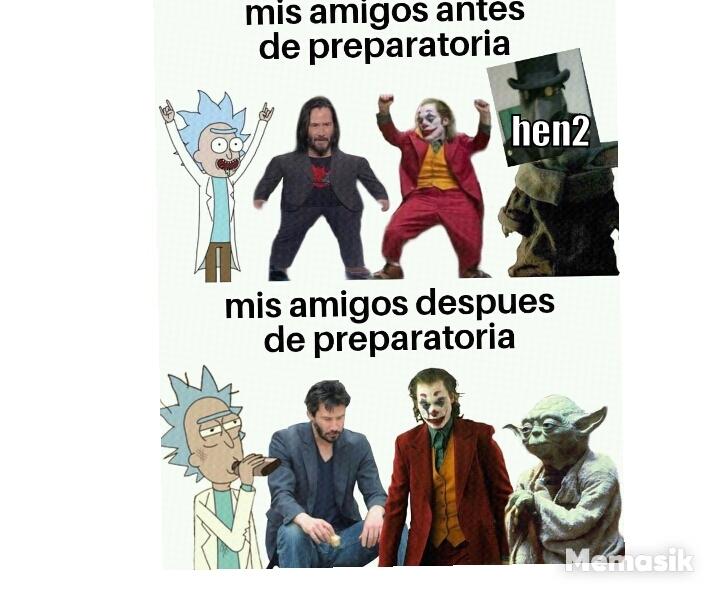 My friends - meme