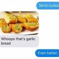 Nude garlic bread