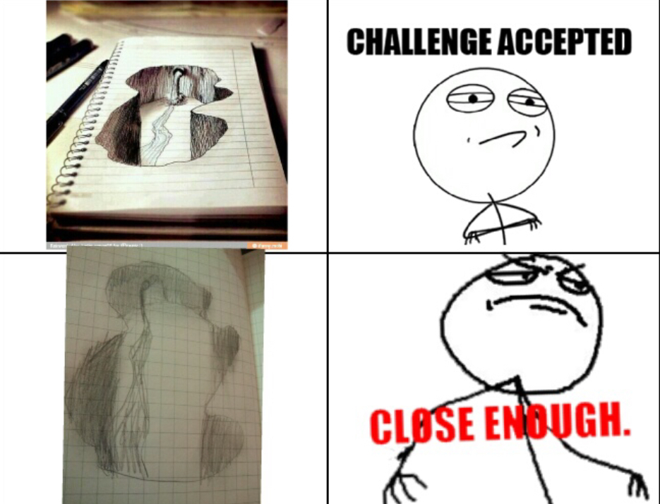 My art skills vs everyone I know's art skills - meme