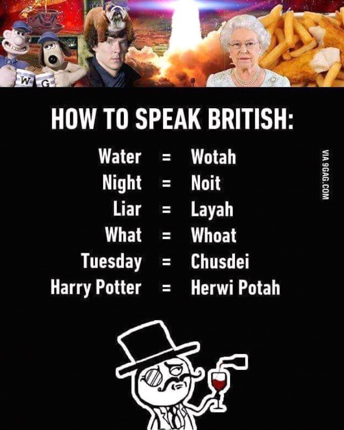 I speak Britsh - meme