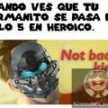 Los héroes nunca mueren...