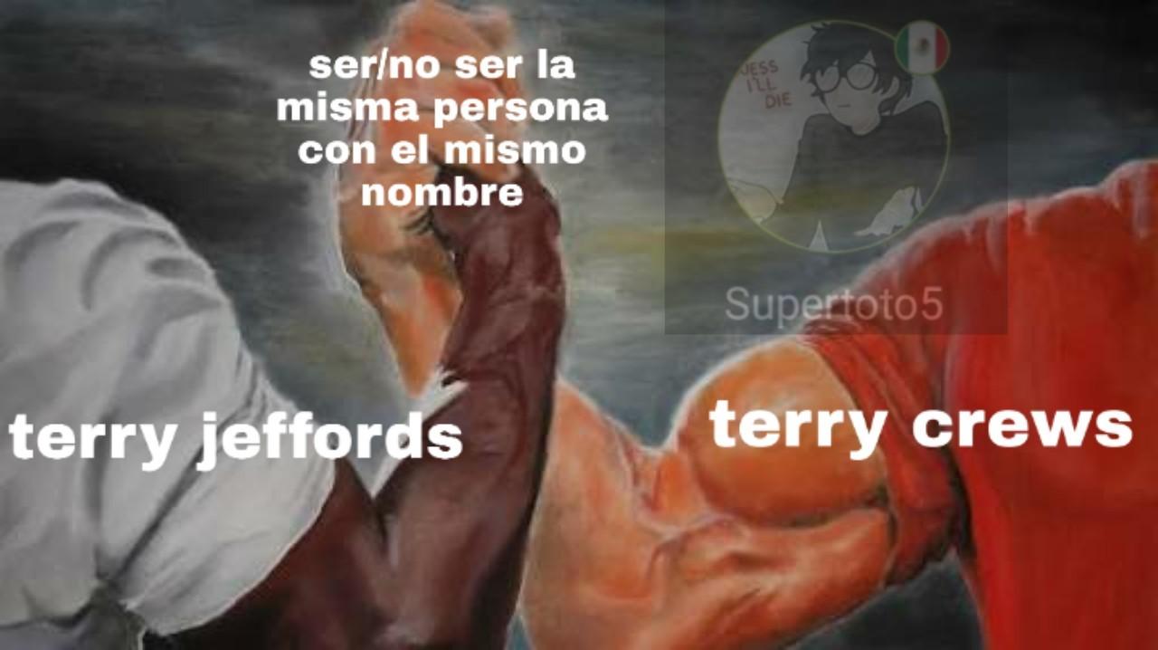 Cosa de terry(s) - meme