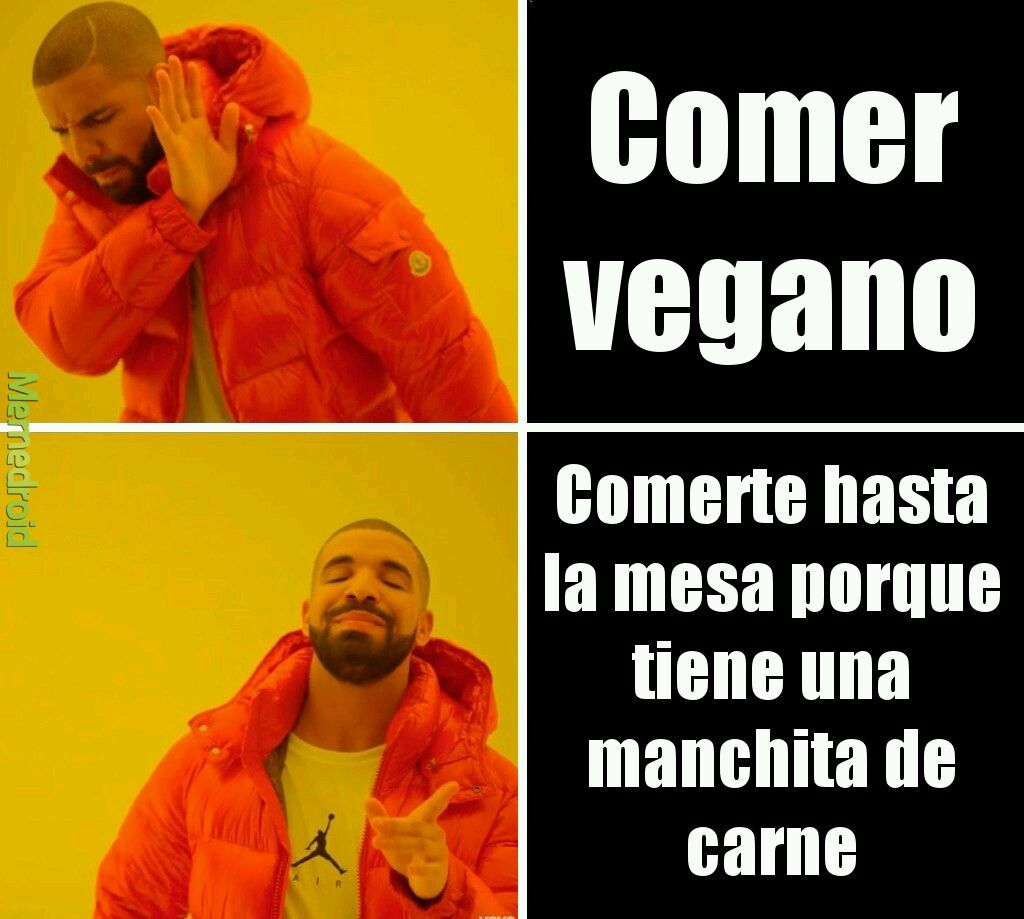 No mas vegano - meme