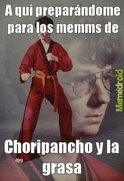 Puto choripancho ya dejanos en pas wee - meme