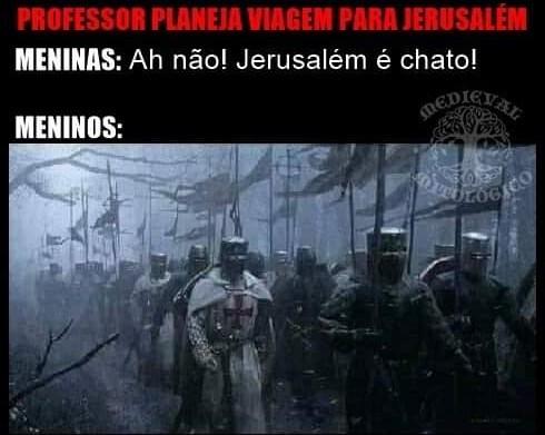 Vamos tomar Jerusalém! - meme