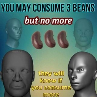 Consume only three - meme