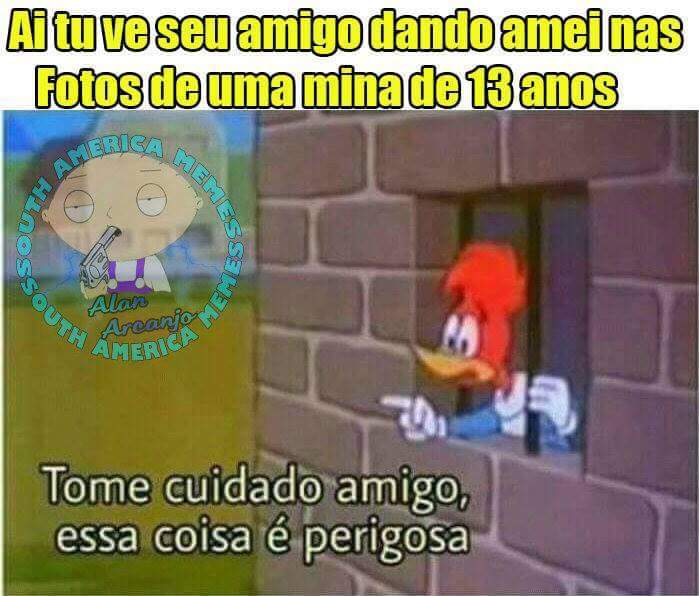 Perigo⚠️ - meme