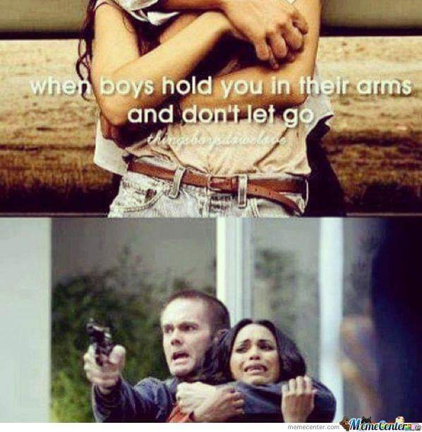 When boys hold you in their arms and don't let go - meme