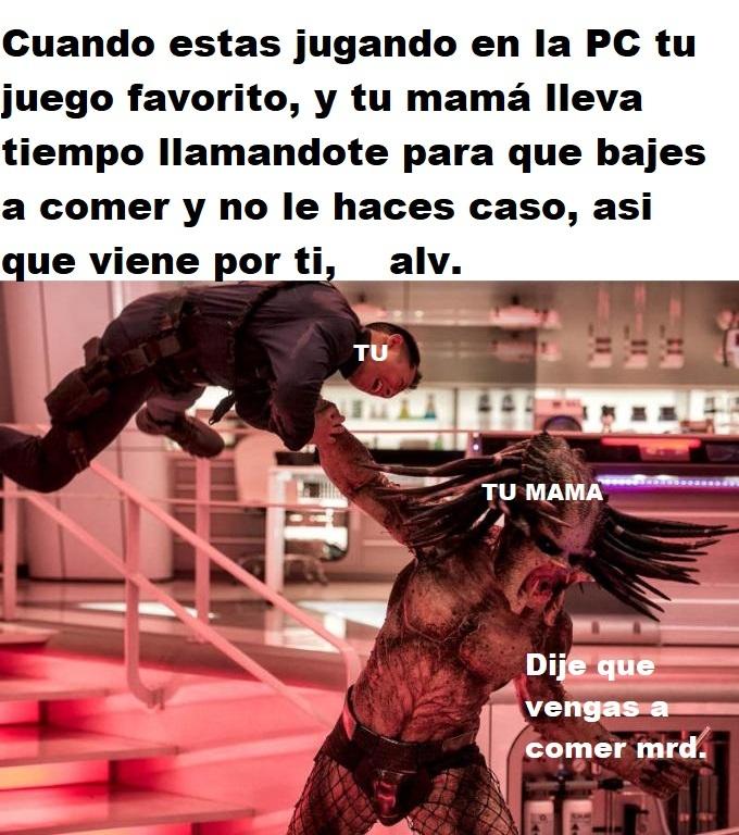 No hagas enojar mamá - meme