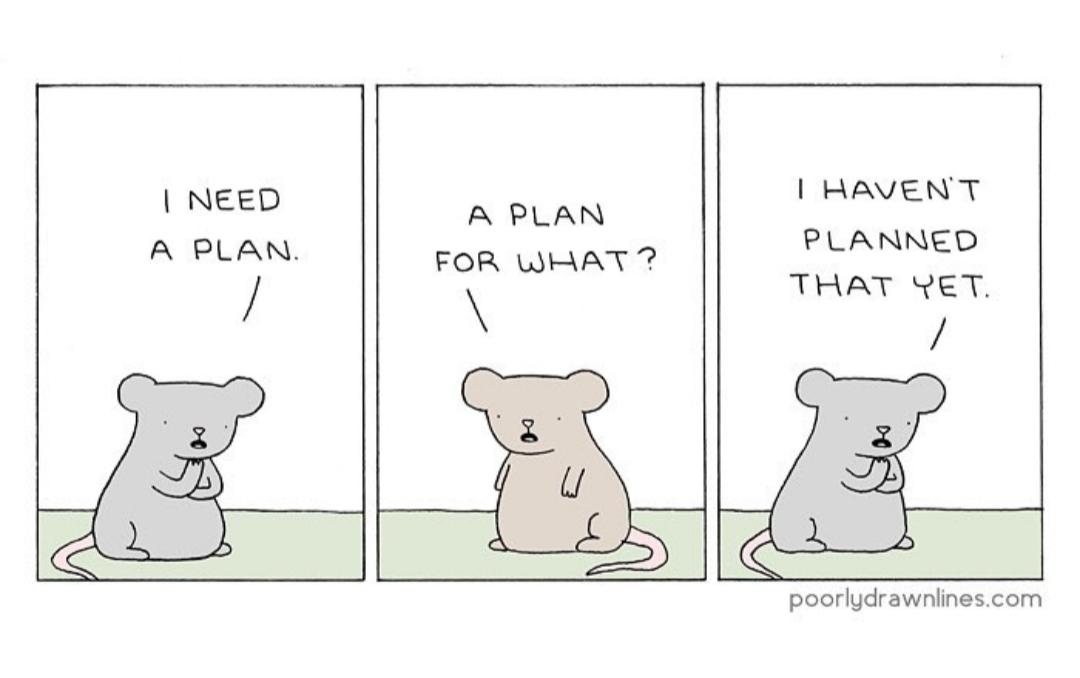 Planning. - meme