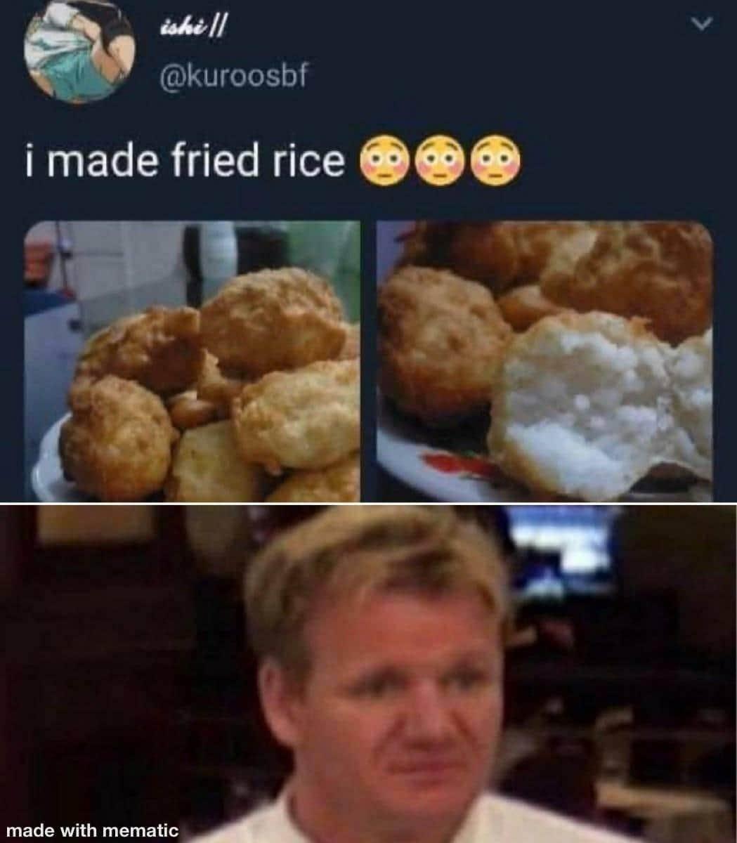 Arroz frito *se siente incomodo* - meme