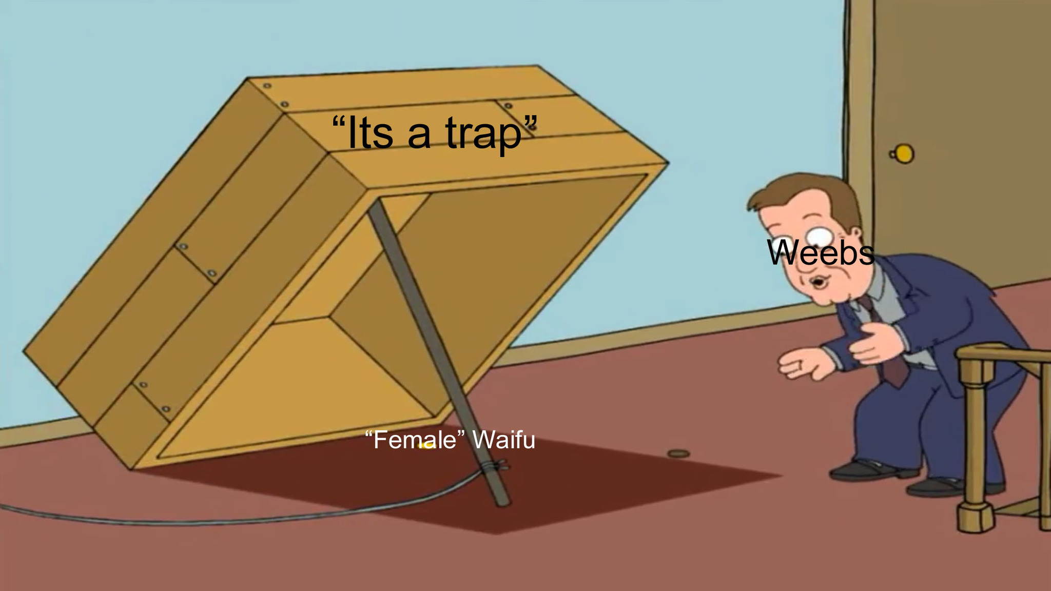 Trapped by a trap - meme
