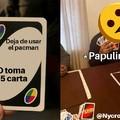 Deja de usar el pacman o toma 25 cartas