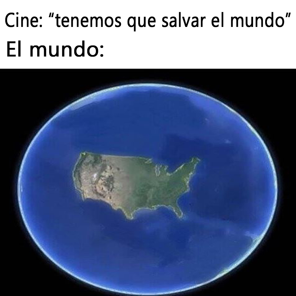 pensando bien, deberian hacer una peli salvando a latinoamerica - meme