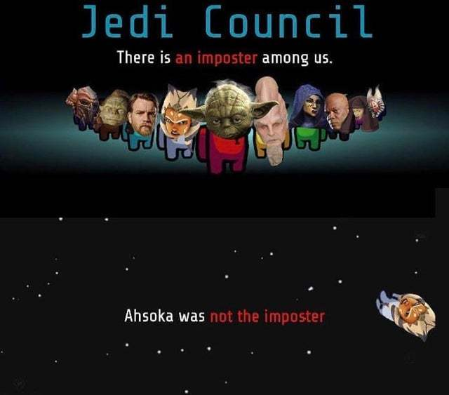 Ahsoka was not the imposter - meme