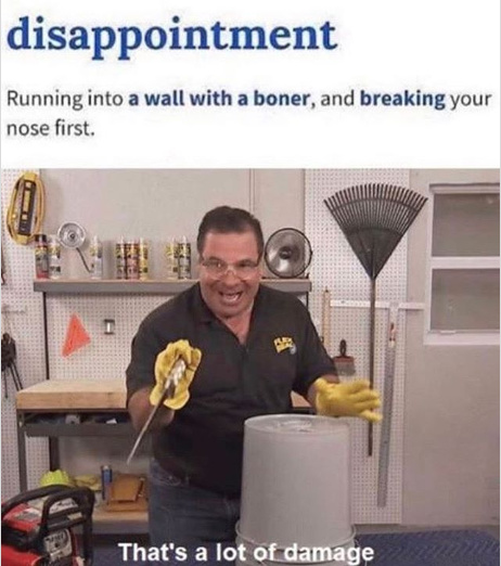 disappointment - meme