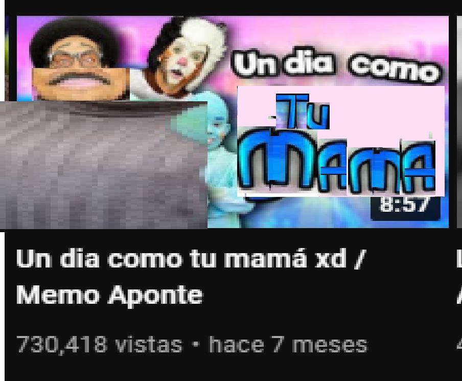 un día como tu mamá xd / Memo Aponte - meme