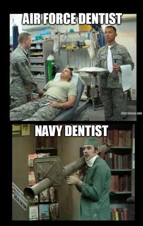 Military dentistry at its finest - meme