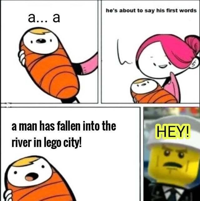 A man has fallen into the river in lego city! - meme