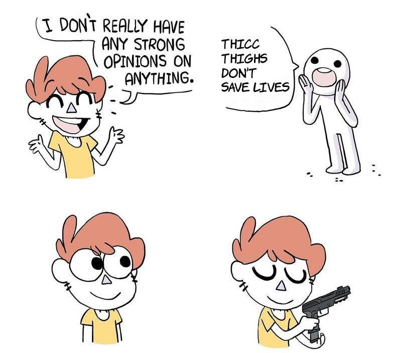 They fucking do! - meme