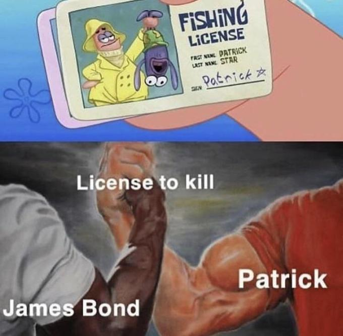 007 movie but with Patrick? - meme