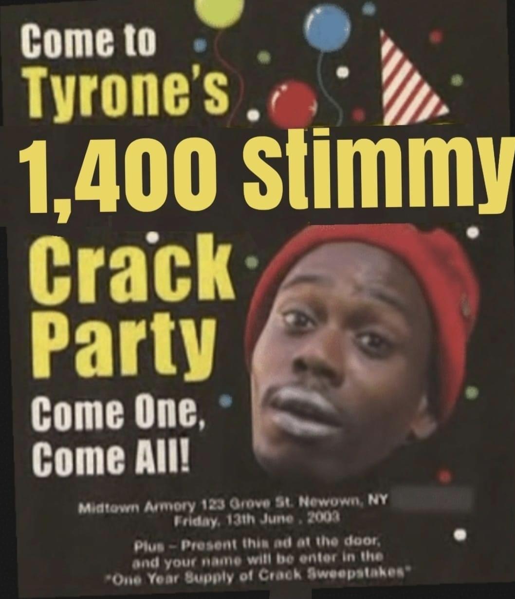Tyrone has the best crack parties - meme