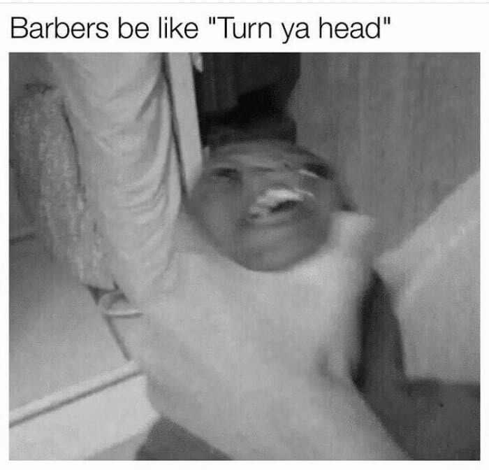 Barbers are abusive - meme