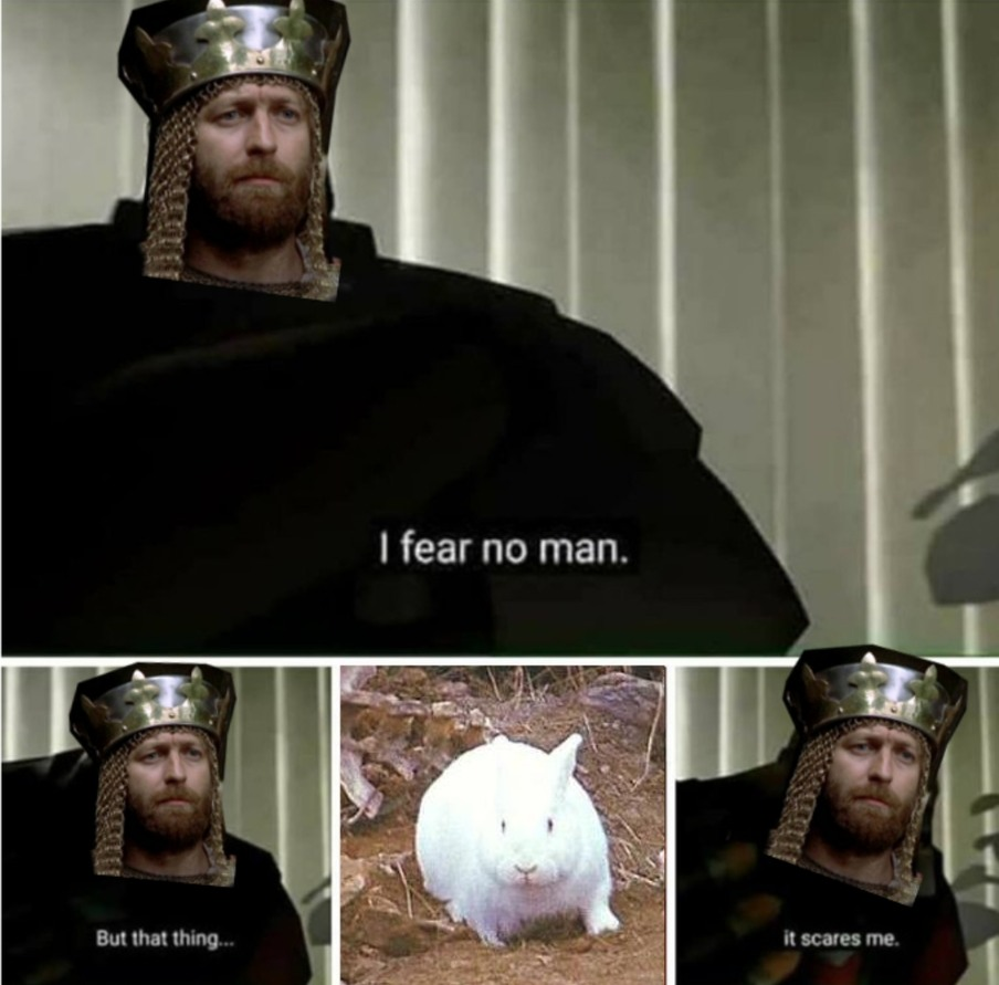 You thought I was done with holy grail memes? Haw haw!