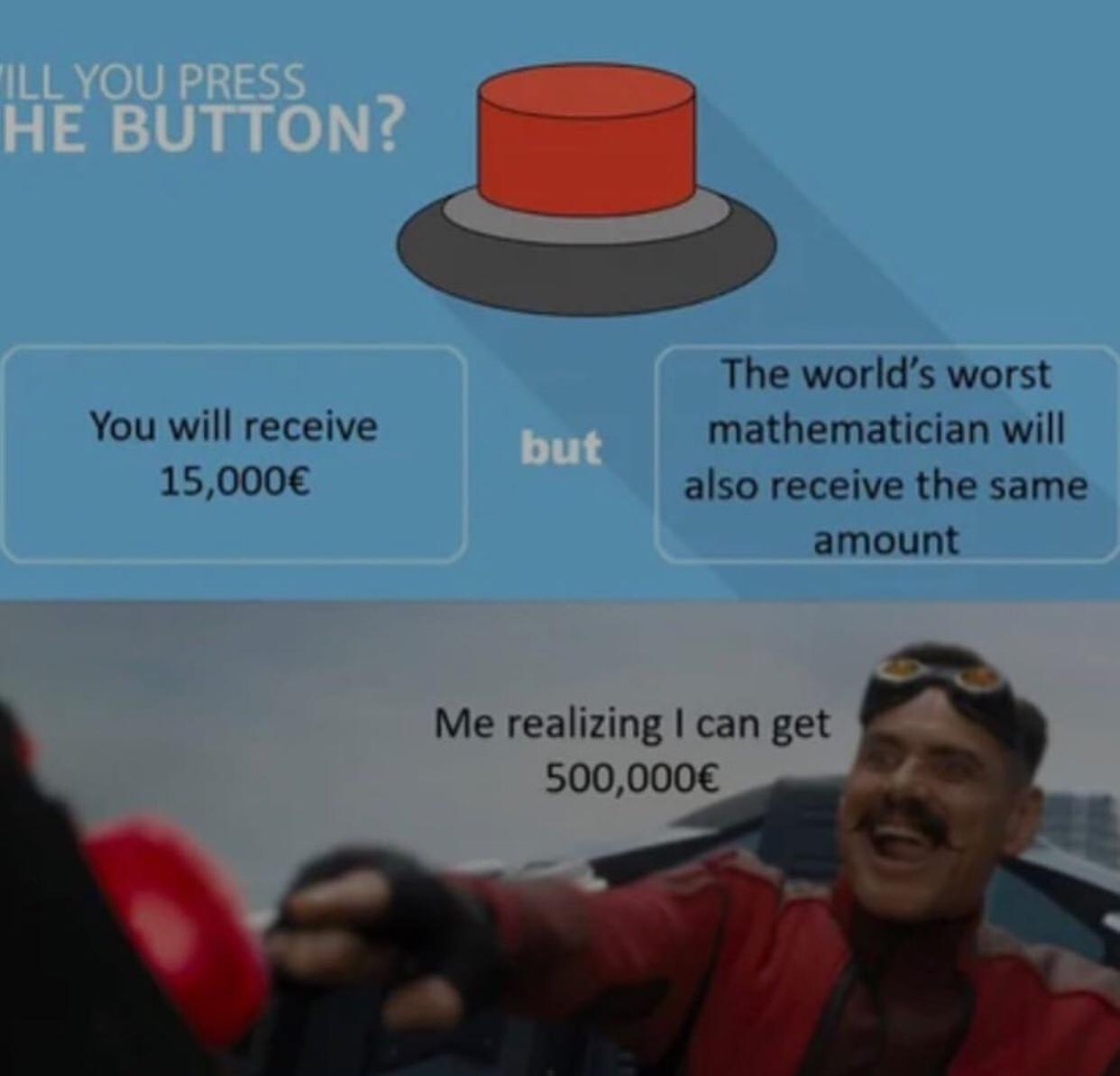 Free money, that's a win! - meme