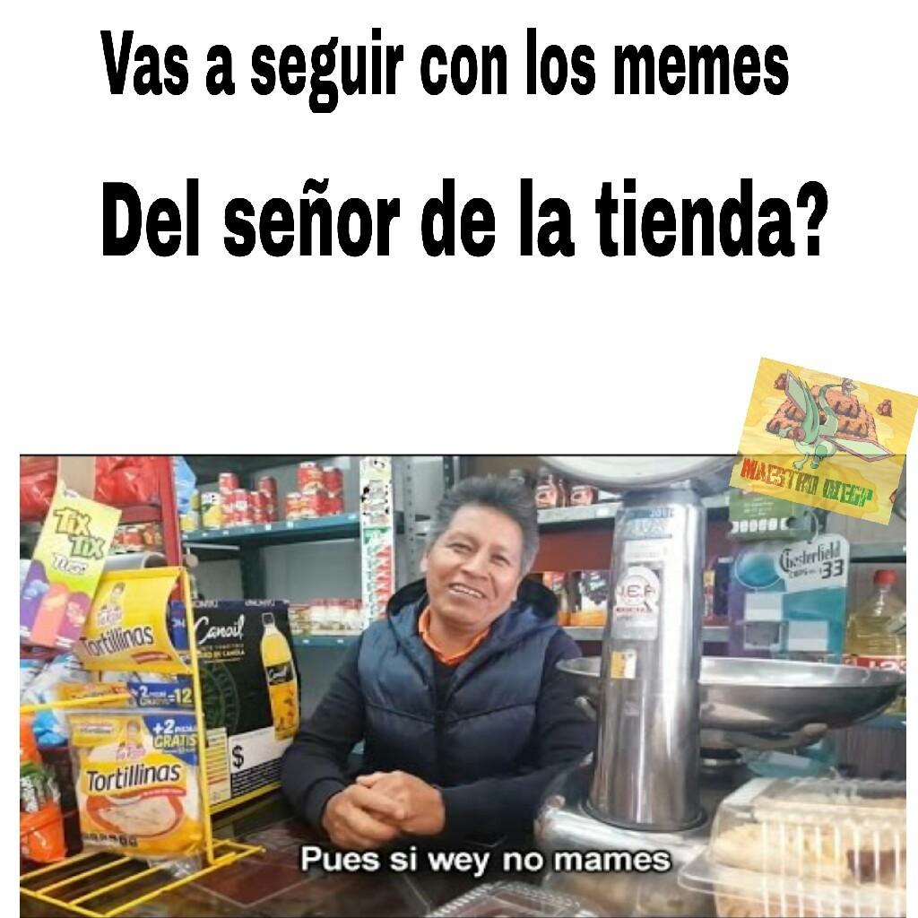 Pues si wey - meme