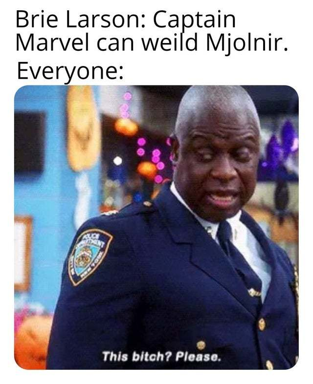 Captain Marvel can weild Mjolnir - meme
