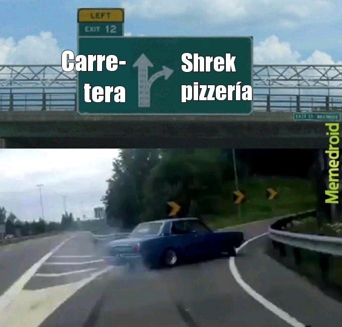 Shrek pizzería - meme