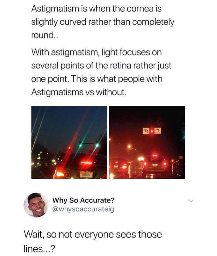 Astigmatism.... - meme
