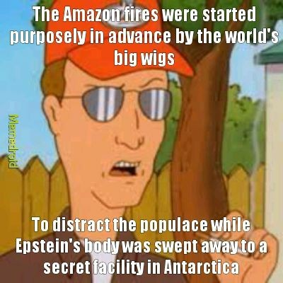 Wake up, Hank. We've got rainforest to extinguish - meme