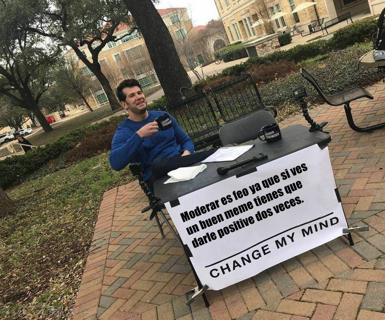change my mind bro :) - meme