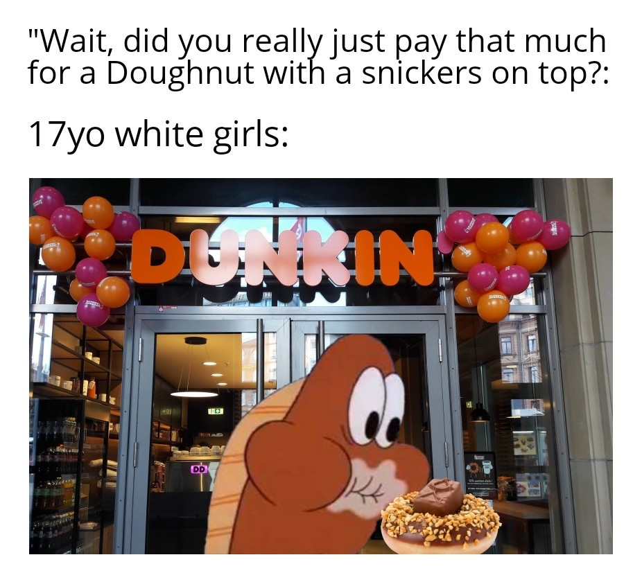 fuck you and your corporate doughnuts - meme