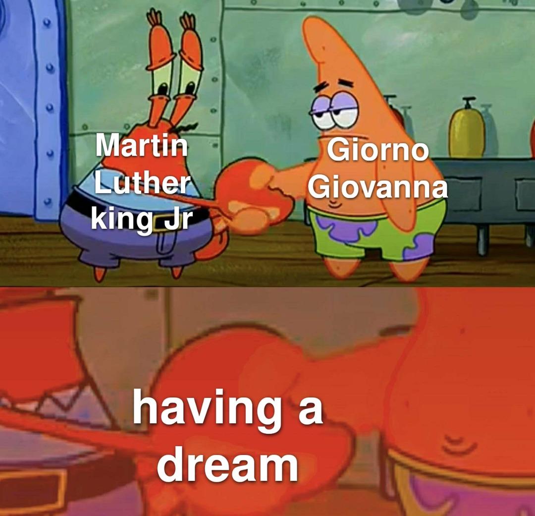 I, Giorno Giovanna have a meme