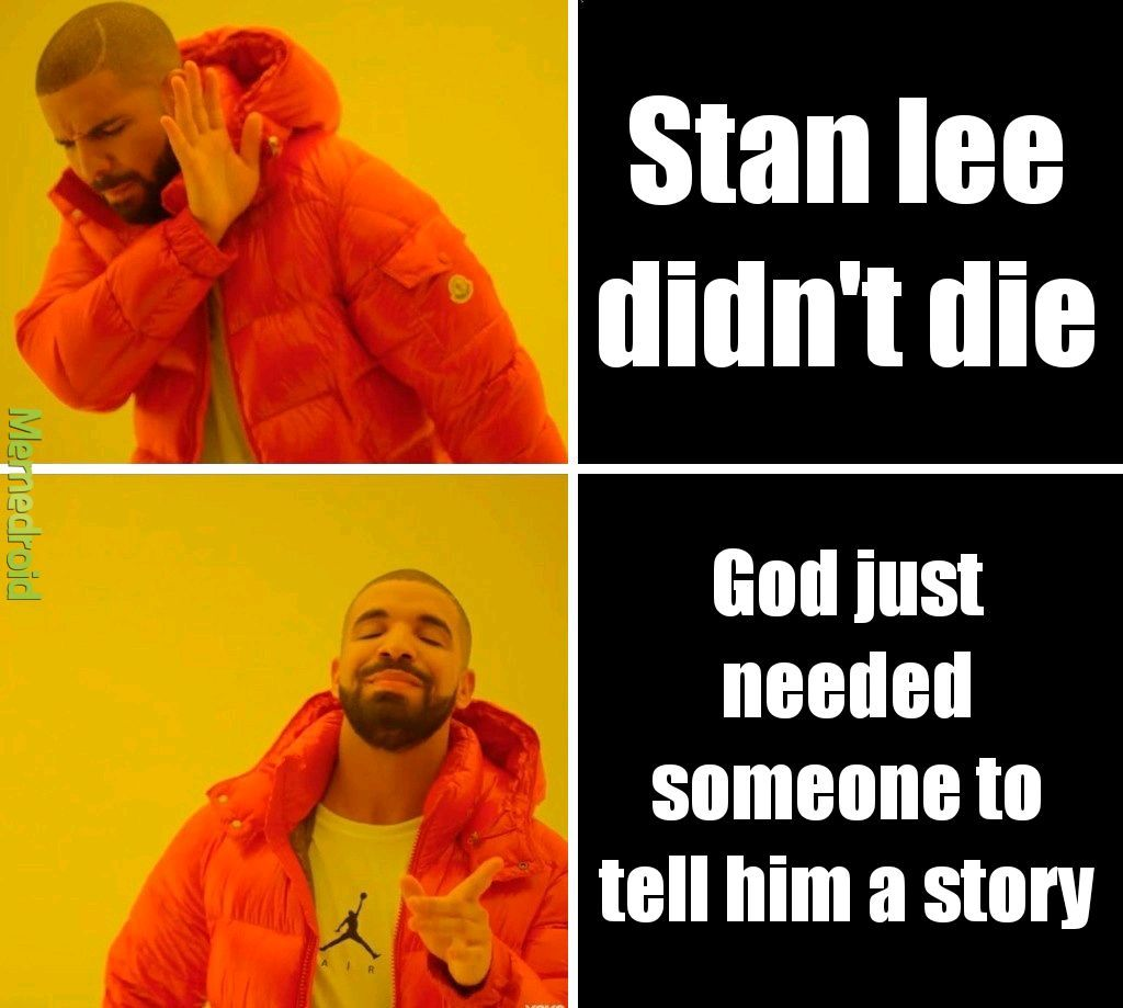 respect the name Stan the Man lee - meme