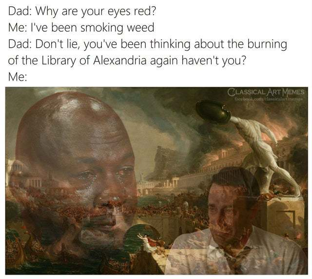 Why are your eyes red? - meme