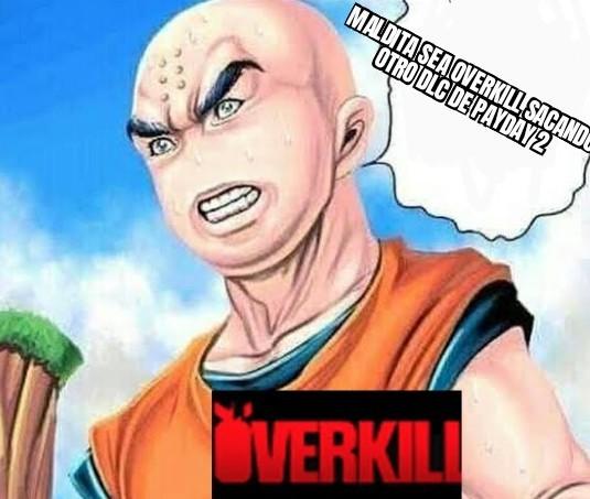 Overkill nomás se está alimentando de un videojuego y po eso está sacando muchos dlc xd - meme