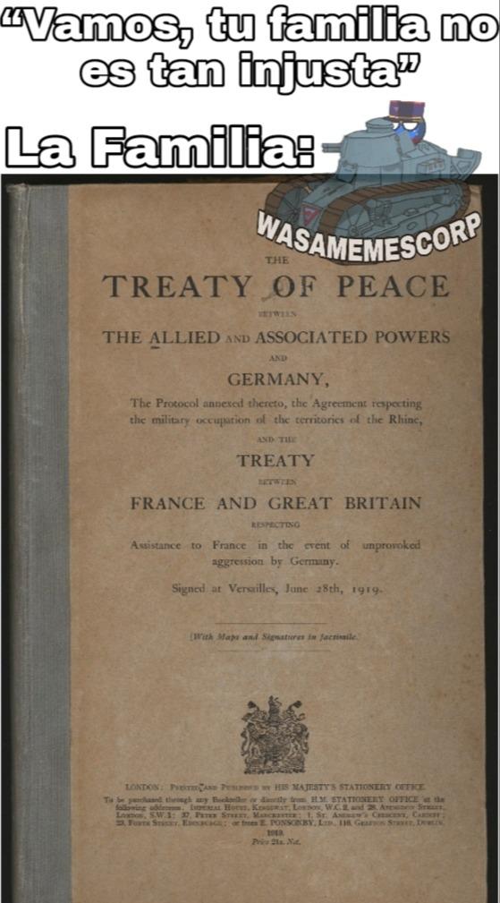 Solo se me ocurrió familia XD, el tratado de Versalles - meme