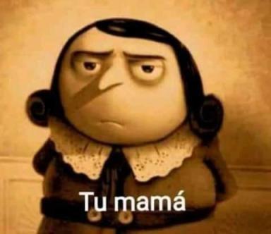 tu mama - meme