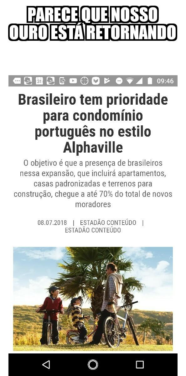 Espero que ,como brasileiro, eu tbm possa usufruir desse ouro - meme