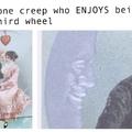 That one creep...