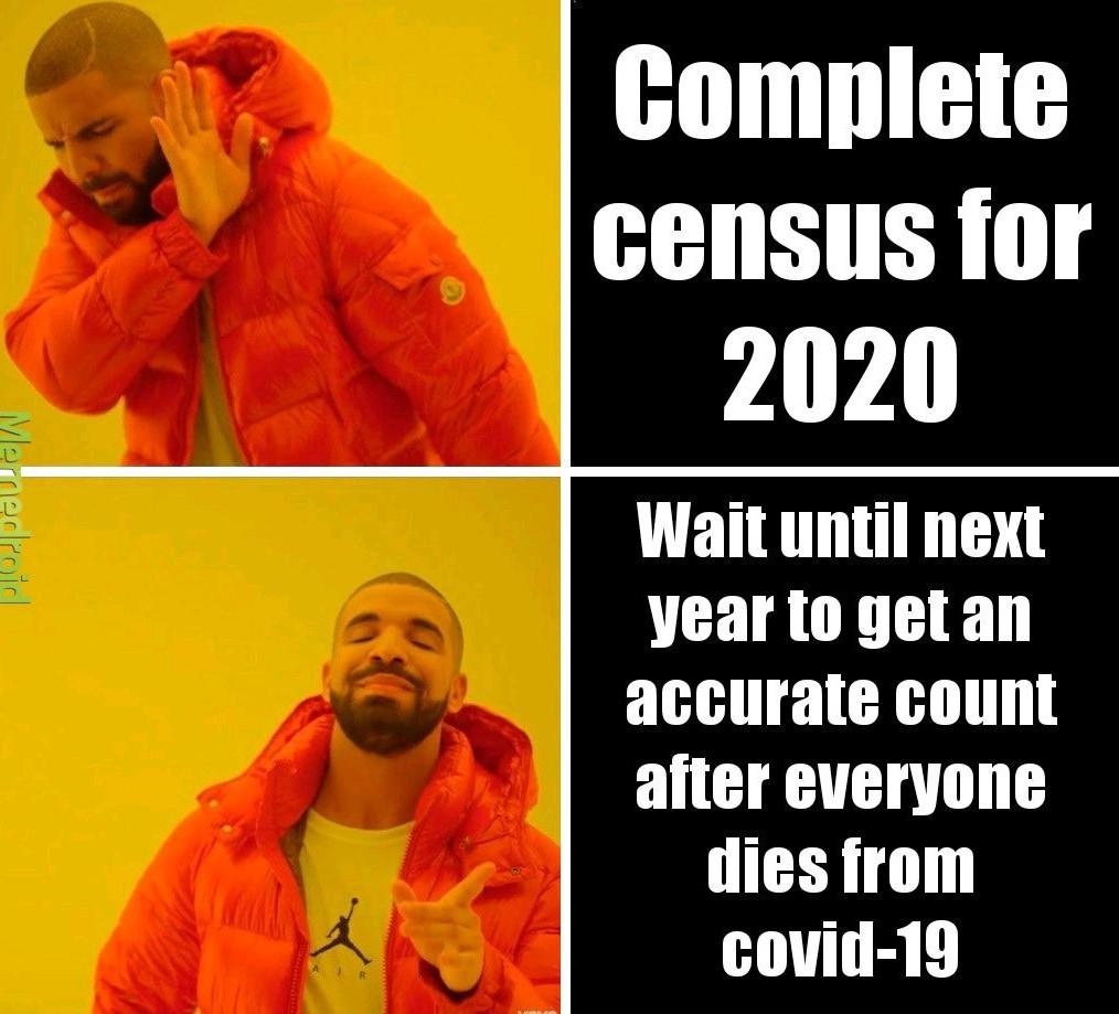 Census for 2021 - meme