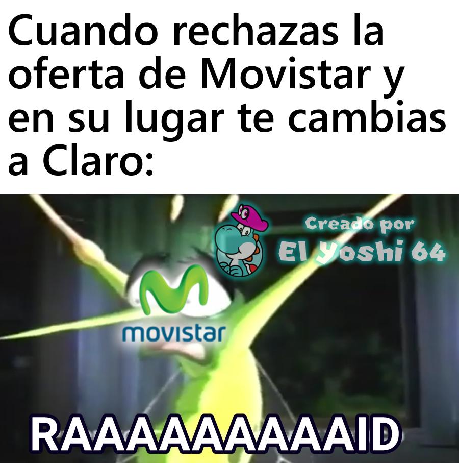 Esos de Movistar que siempre quieren convencerte de cambiarte a Movistar - meme