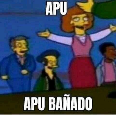 Apu bañado - meme