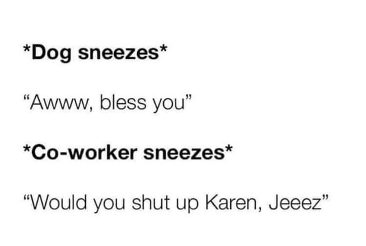Yeah Karen.... - meme