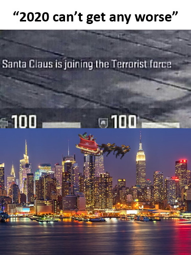 Santa is joining the terrorist force - meme