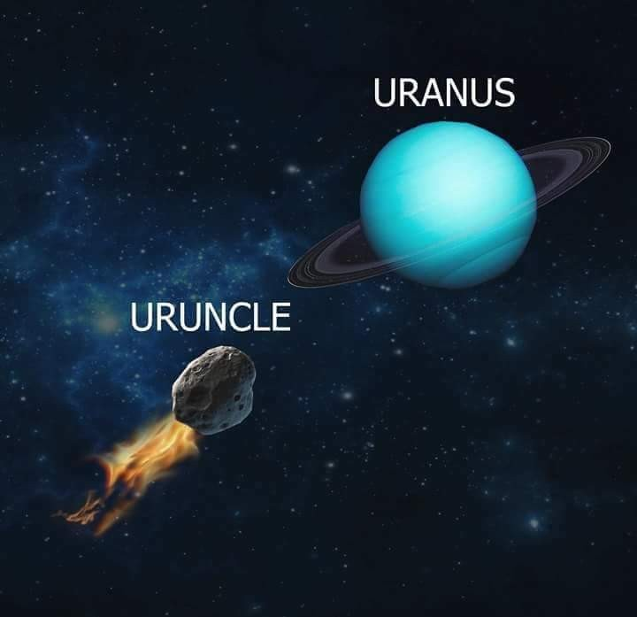 Coming for uranus - meme